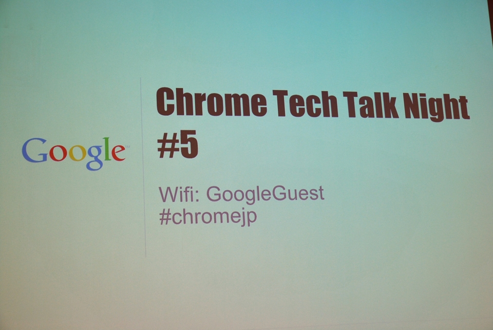 Chrome Tech Talk night #5