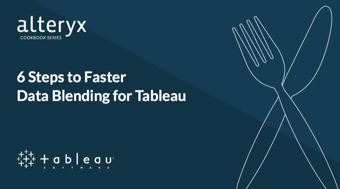 alteryx-6Steps-to-Faster-Data-Blending-for-Tableau