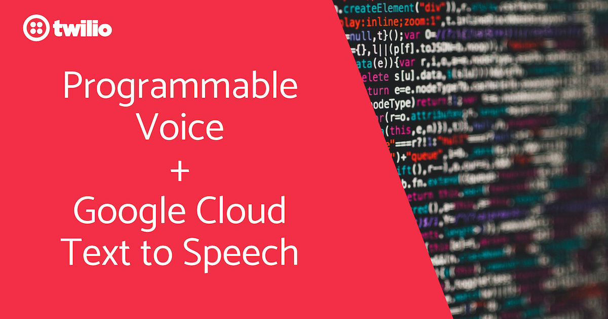 TwilioにGoogle Could Text-to-Speechで話してもらうには?