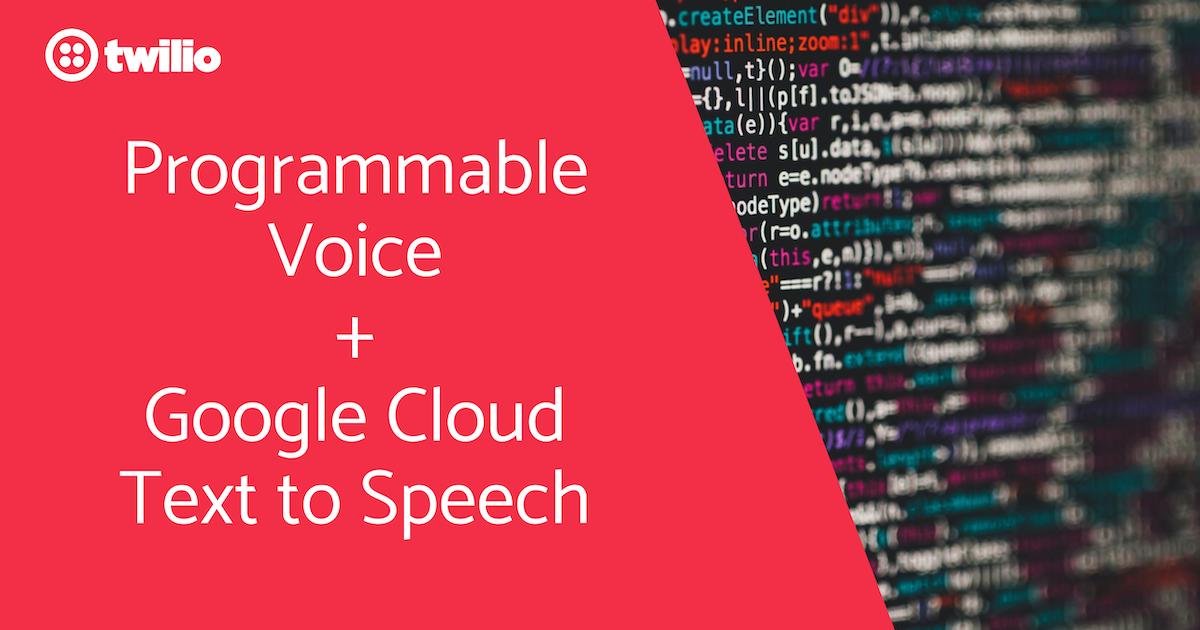 TwilioにGoogle Could Text-to-Speechで話してもらうには?